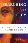 Searching for Cecy: Reflections on Alzheimer's, Judy Prescott